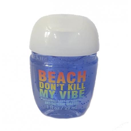 Gel antibactérien BEACH DON'T KILL MY VIBE Bath and Body Works