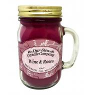 Mason Jar WINE AND ROSES Our Own Candle Company
